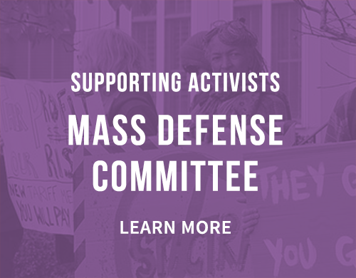 Learn more about our Mass Defense Committee