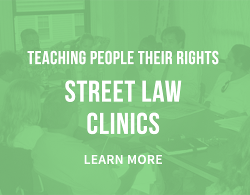 Learn more about our Street Law Clinics