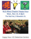 NLG-Mass Chapter Happy Hour: ICE Detention Centers